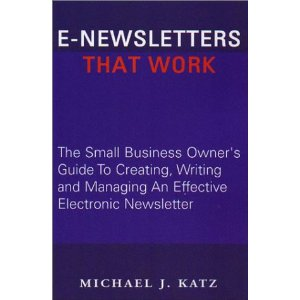 E-Newsletters That Work